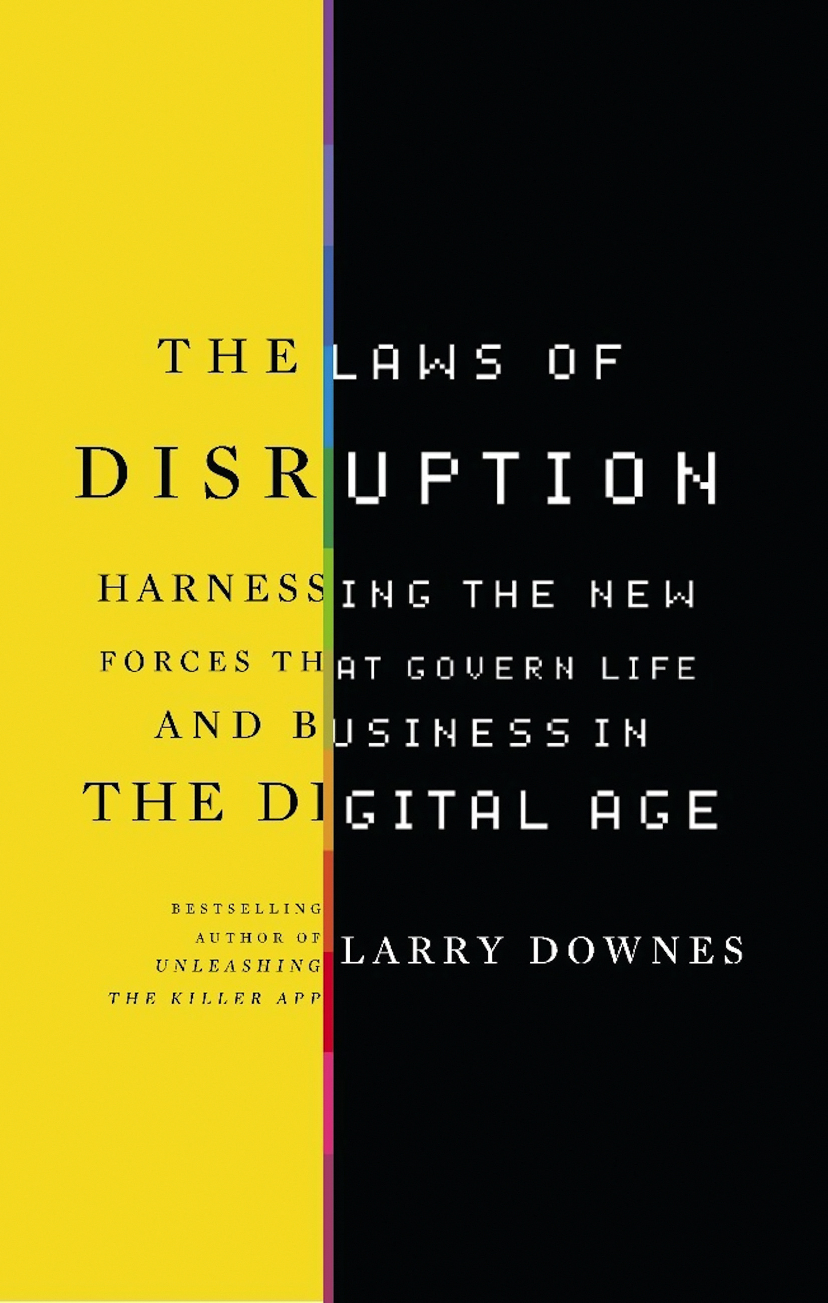 The laws of disruption by larry downes basic books fandeluxe Gallery
