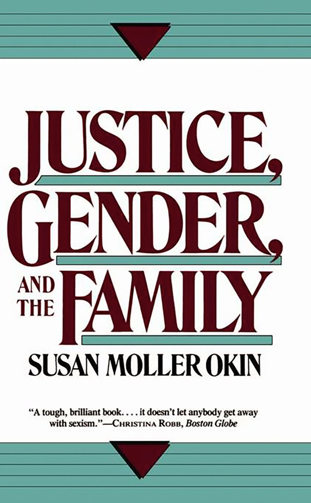 Justice, Gender, and the Family by Susan Moller Okin | Basic Books