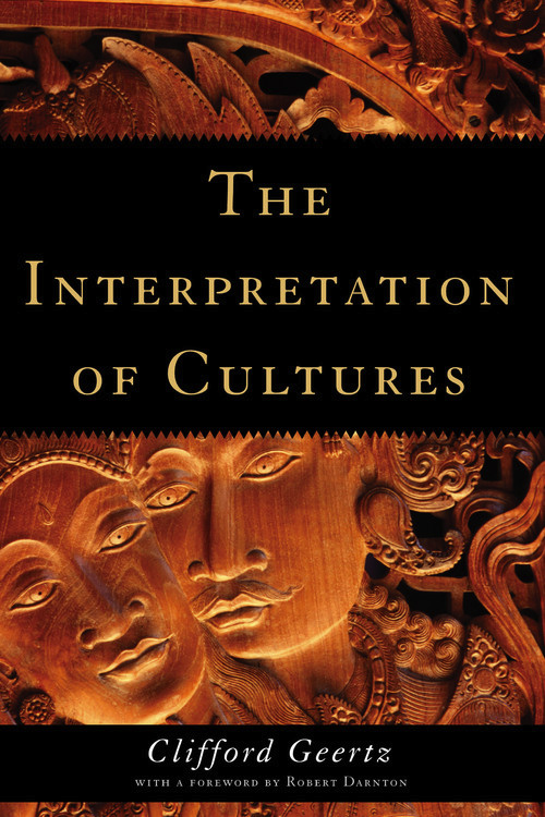 The Interpretation Of Cultures By Clifford Geertz Basic Books