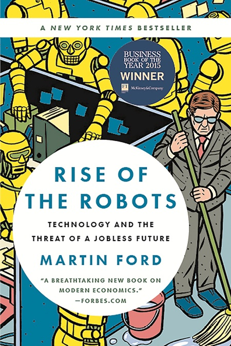 Rise Of The Robots By Martin Ford Basic Books
