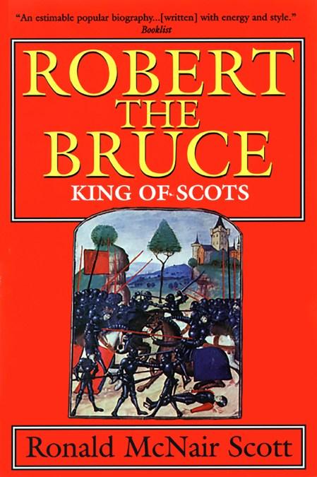 Robert The Bruce By G C Scott Basic Books