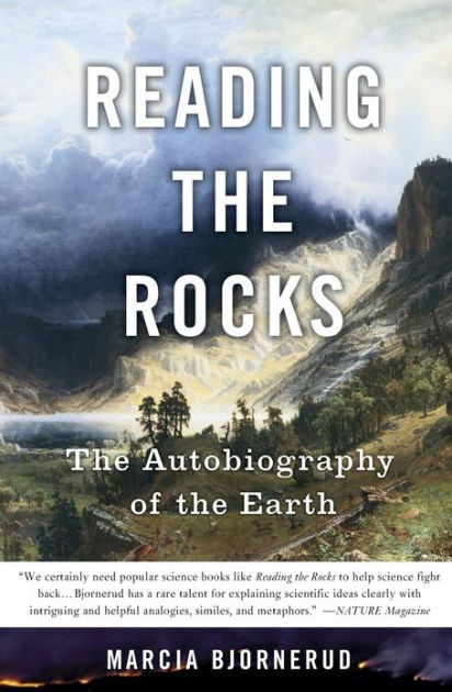 Reading The Rocks By Marcia Bjornerud Basic Books