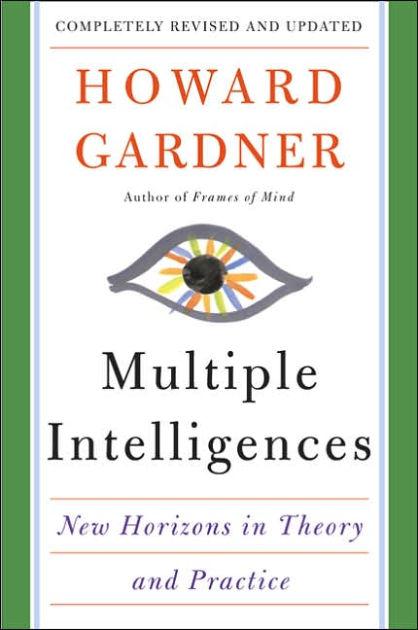 Multiple Intelligences by Howard E. Gardner | Basic Books