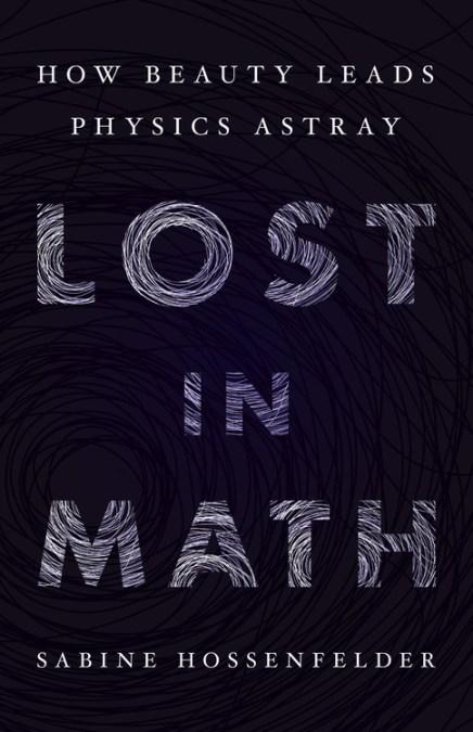 lost in math by sabine hossenfelder basic books