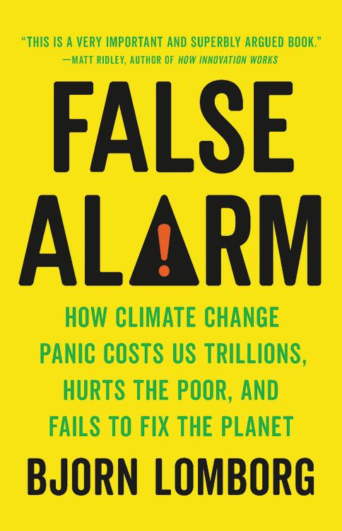 False Alarm by Bjorn Lomborg | Basic Books