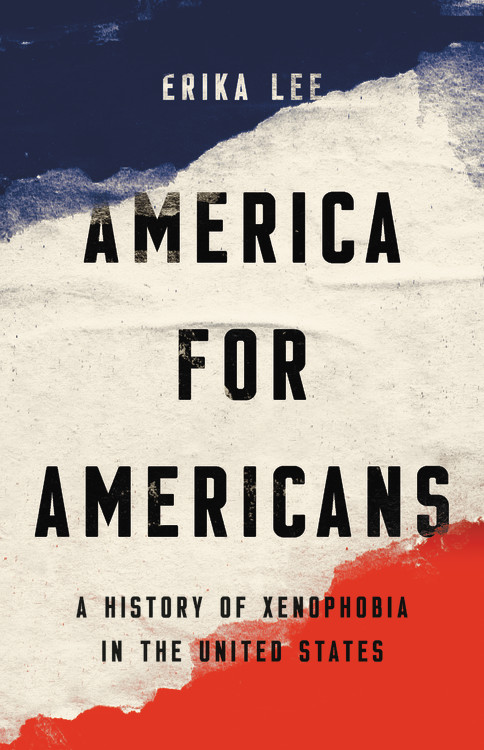 America for Americans by Erika Lee | Basic Books
